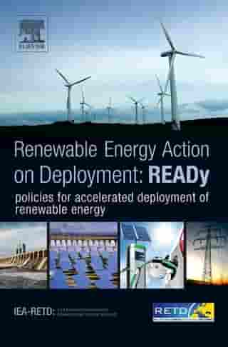 READy: Renewable Energy Action on Deployment: policies for accelerated deployment of renewable energy by IEA-RETD