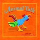 Animal Talk: Mexican Folk Art Animal Sounds in English and Spanish by Cynthia Weill