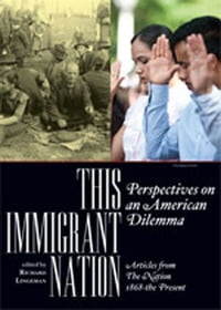 This Immigrant Nation: Perspectives on an American Dilemma: Articles from The Nation 1868-the…