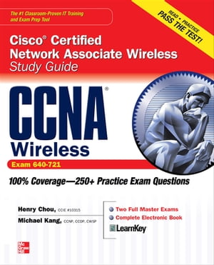 CCNA Cisco Certified Network Associate Wireless Study Guide (Exam 640-721)