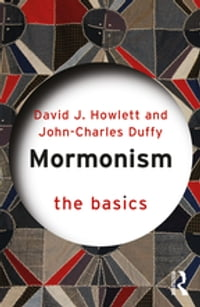 Mormonism: The Basics