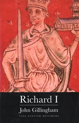 Book Richard I by Professor John Gillingham