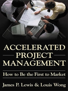 Book Accelerated Project Management by Lewis, James