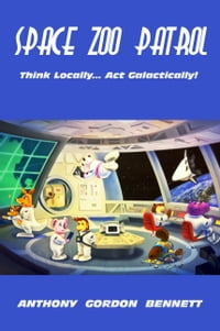 Space Zoo Patrol: Think Locally...act Galactically!