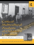 Critical Multicultural Analysis of Childrens Literature