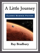 A Little Journey by Ray Bradbury
