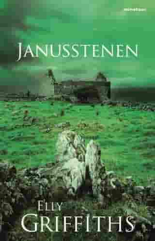 Janusstenen by Elly Griffiths