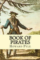 Book of Pirates by Howard Pyle
