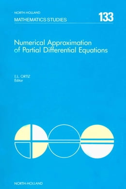 Book Numerical Approximation of Partial Differential Equations by Ortiz, E.L.