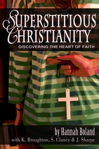 Superstitious Christianity