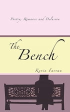 The Bench by Kevin Farran