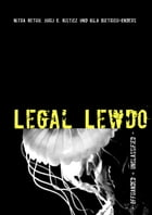 Legal Lewdo: Conspiracy of Law Edition by Nitra Rethu