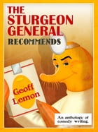 The Sturgeon General Recommends Geoff Lemon by Geoff Lemon