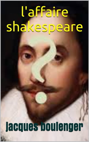 l'affaire shakespeare by JACQUES  BOULENGER