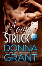 Moon Struck by Donna Grant