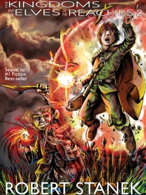 The Kingdoms & the Elves #2: Kingdoms and Dragons Epic Fantasy Series