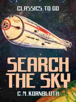 Search the Sky by C. M. Kornbluth