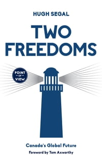 Two Freedoms: Canada's Global Future