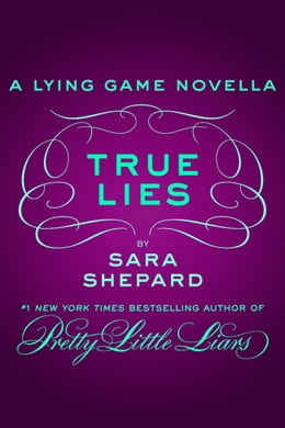 Book True Lies by Sara Shepard