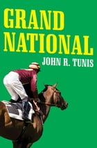 Grand National by John R. Tunis