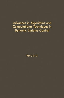 Book Control and Dynamic Systems V29: Advances in Theory and Applications by Leonides, C.T.
