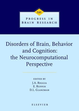 Book Disorders of Brain, Behavior, and Cognition: The Neurocomputational Perspective by Reggia, J.A.