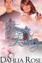 A Taste of Remy by Dahlia Rose