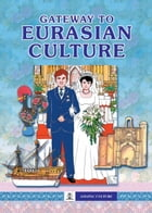 Gateway to Eurasian Culture by Dr Diane Kraal