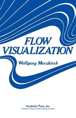 Book Flow Visualization by Merzkirch, Wolfgang