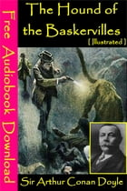 The Hound of the Baskervilles [ Illustrated ]: [ Free Audiobooks Download ] by Arthur Conan Doyle