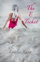The E Ticket by Lawler Kang