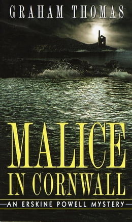 Book Malice in Cornwall: An Erskine Powell Mystery by Graham Thomas