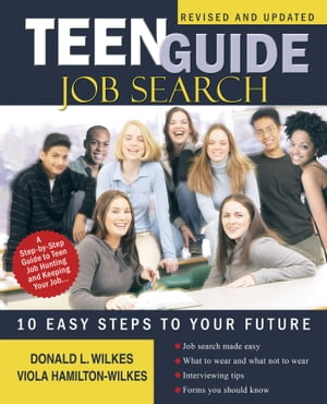TEEN GUIDE JOB SEARCH 10 EASY STEPS to YOUR FUTURE
