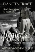 Healer's Touch, Part One: The Wizards of Venus, Book 2 5f695031-c034-425a-8005-1adb9126d17f