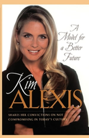 A Model for a Better Future by Kim Alexis