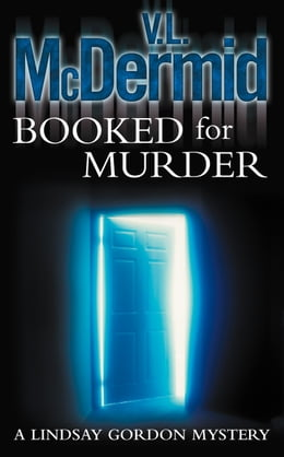 Book Booked for Murder (Lindsay Gordon Crime Series, Book 5) by V. L. McDermid