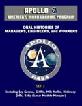 Apollo and America's Moon Landing Program - Oral Histories of Managers, Engineers, and Workers (Set 3) - including Jay Greene, Griffin, Milt Heflin, Holloway, Jeffs, Kelly (Lunar Module Manager) (Technology) photo
