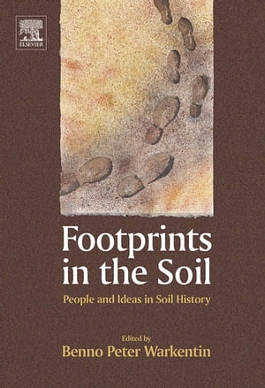 Footprints in the Soil: People and Ideas in Soil History
