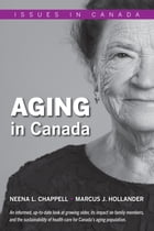 Aging in Canada by Neena L. Chappell, Marcus J. Hollander