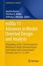 mODa 11 - Advances in Model-Oriented Design and Analysis: Proceedings of the 11th International…