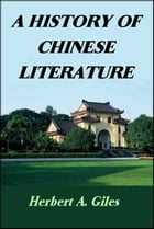 A History of Chinese Literature by Herbert A. Giles