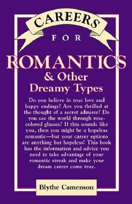 Book Careers for Romantics & Other Dreamy Types by Camenson, Blythe