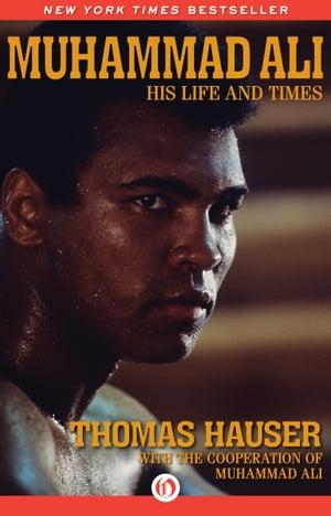 Muhammad Ali His Life and Times (Enhanced Edition)