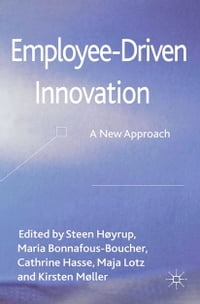 Employee-Driven Innovation: A New Approach
