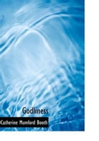 Godliness by Catherine Booth