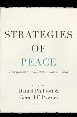 Book Strategies of Peace by Daniel Philpott