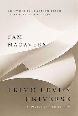 Book Primo Levi's Universe: A Writer's Journey by Sam Magavern