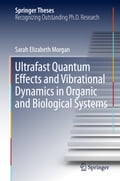 Ultrafast Quantum Effects and Vibrational Dynamics in Organic and Biological Systems 15cd7080-33d7-4a0e-9396-2e98b2e61826