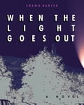 When the Light Goes Out e347c2aa-9683-45ab-9b73-243012d57e8f
