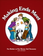 Making Ends Meet: For Better or For Worse 3rd Treasury by Lynn Johnston
